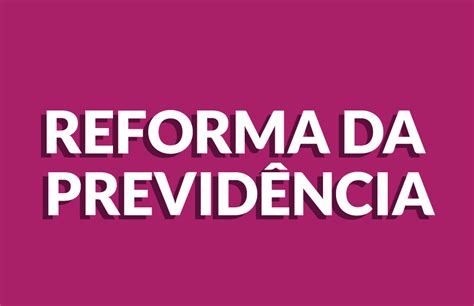 cnpj da previdncia social 2016 reforma da previd 234 ncia entenda os principais pontos