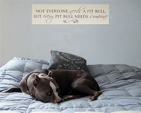 Pit Quotes the gallery for gt pitbull sayings