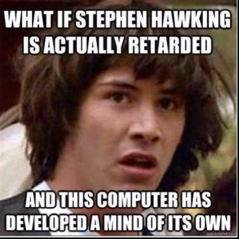 pin stephen hawking meme on pinterest