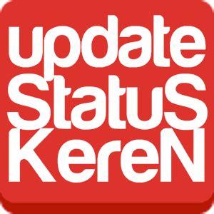 kata status whatsapp keren  singkat