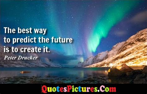 The Way Of The Future by Management Quotes Pictures And Management Quotes Images