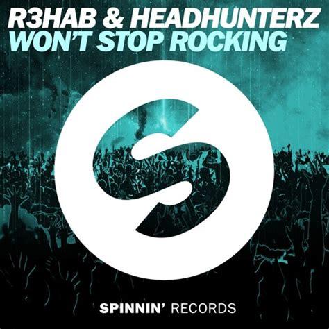 Cover Stop R New 1 r3hab headhunterz won t stop rocking by r3hab free
