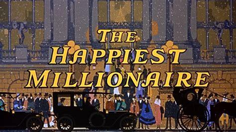 lyrics happiest millionaire lyrics happiest millionaire 28 images the disneyland