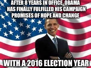 Obama Hope Meme Generator - change is our only hope imgflip