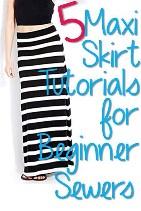5 maxi skirt tutorials for beginning sewers you put it on