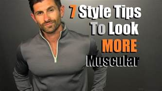 is for a how to guide for dudes who want to get fit kick and take names books 7 style tips to look more muscular in your clothes tips