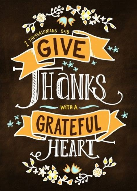 thanks thanksgiving give thanks with a grateful heart pictures photos and