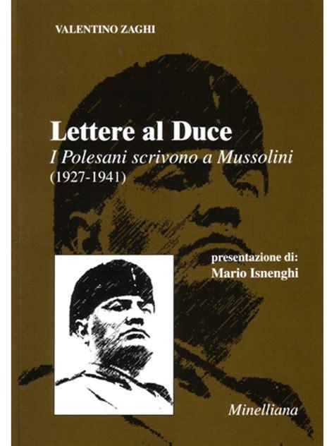 lettere al lettere al ducei polesani scrivono a mussolini 1927 1941