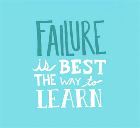 best way to learn failure is the best way to learn daily positive quotes