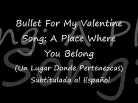 bullet for my a place where you belong lyrics quot a place where you belong quot bullet for my