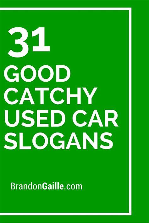 good catchy  car slogans  cars  cars