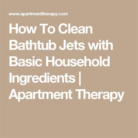 how to clean a bathtub with jets 1000 ideas about clean bathtub on pinterest bathtub