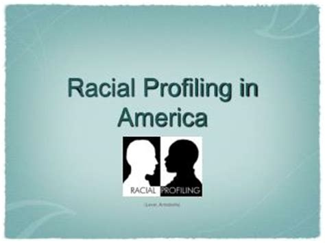 Racial Profiling In America Essay by Ppt Traffic Enforcement And Racial Profiling Powerpoint Presentation Id 1264425