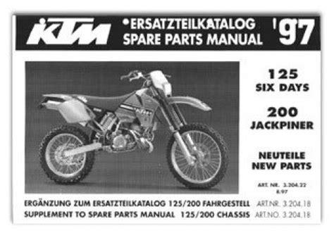 Ktm 200 Service Manual 1997 Ktm 200 Jackpiner 125 Six Days Chassis Parts Manual