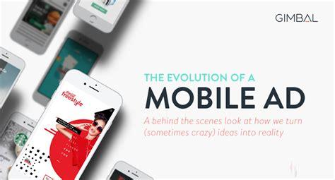 mobile ad the evolution of a mobile ad gimbal