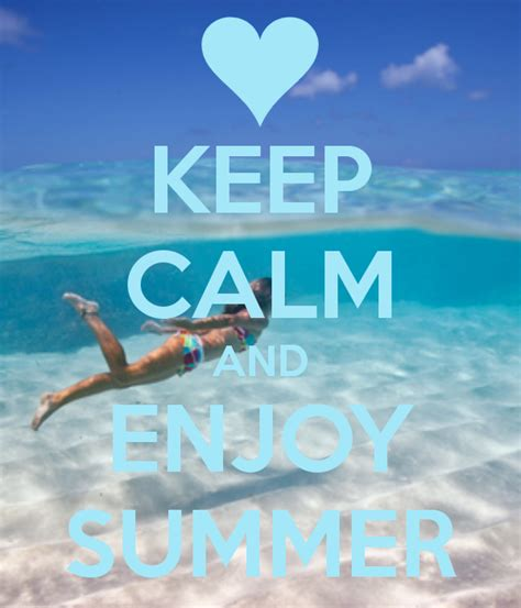 Enjoy Summer enjoy summer pictures quotes and sayings