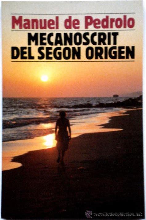 libro mecanoscrit del segon origen mecanoscrit del segon origen manuel de pedrol comprar en todocoleccion 33689854