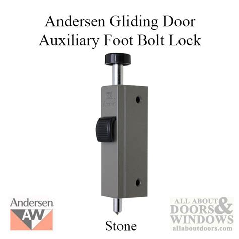 andersen patio door auxiliary security lock andersen auxiliary foot bolt lock for frenchwood gliding