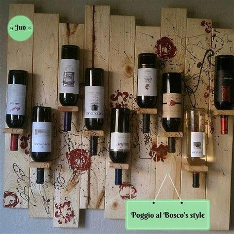 scaffali per bottiglie di vino pi 249 di 25 fantastiche idee su scaffalature per bottiglie