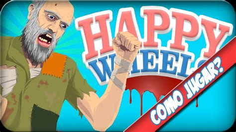 jugar a happy wheels full version en total jerkface como jugar happy wheels full y sin programas niveles y