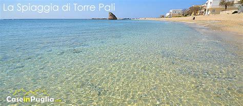 le mare torre pali la spiaggia di torre pali spiagge salentine