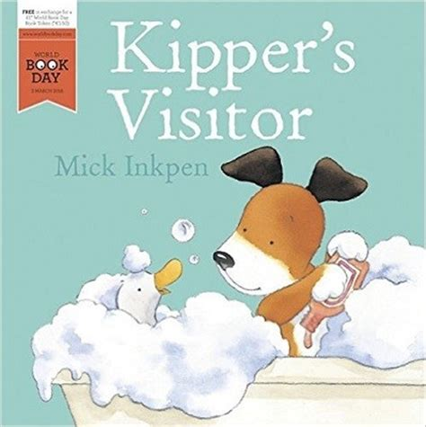 kipper s visitor world book day 2016 by mick inkpen