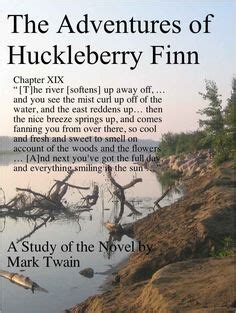 themes in huck finn quotes 1000 images about huck finn on pinterest mark twain