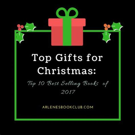 top gifts for christmas top 10 best selling books of 2017