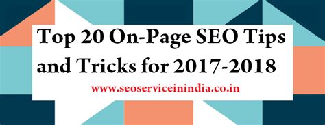 20 best tips and tricks for top 20 on page seo tips and tricks for 2017 2018
