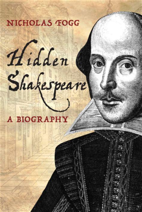biography shakespeare english revealing shakespeare s hidden history the shakespeare blog