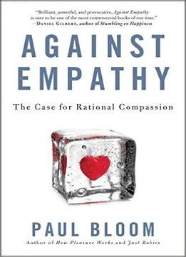 against empathy the for rational compassion pdf