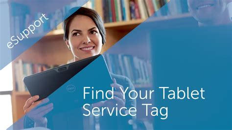 Find Your Tag Find Your Tablet Service Tag Dell