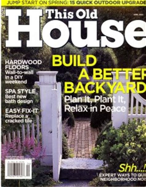 this old house magazine free subscription to this old house magazine addictedtosaving com