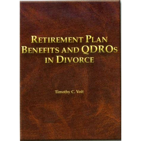 the retirement plan books retirement plan benefits qdros in divorce hardcover
