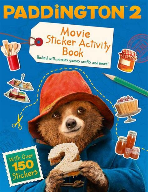 paddington 2 dear books paddington 2 paddington 2 sticker activity book michael