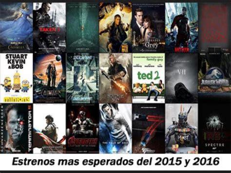 2016 proximos estrenos de peliculas ranking de las peliculas de estreno mas esperadas del 2015