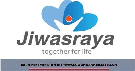 Contoh Surat Lamaran Ke Kemdikbud by Lowongan Kerja Financial Advisor Pt Asuransi Jiwasraya