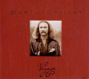 david crosby voyage cd david crosby voyage cd at discogs