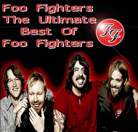 foo fighters best song foo fighters ultimate best my foo fighters
