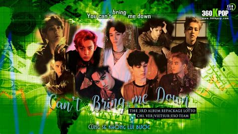 download exo can t bring me down lyrics color vietsub can t bring me down chi ver exo team youtube