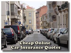 If you are looking for cheap online car insurance quotes