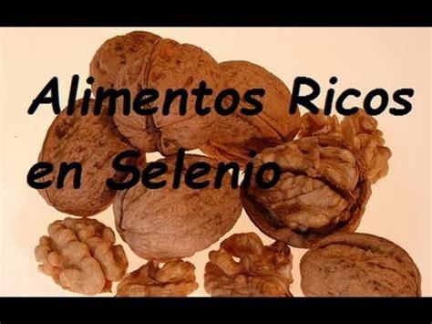 alimentos ricos selenio 7 alimentos ricos en selenio youtube