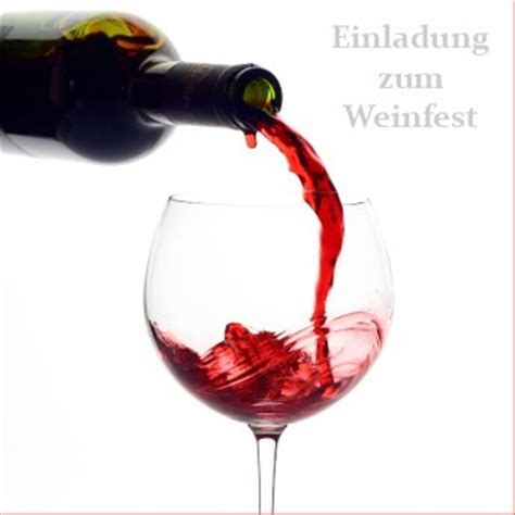 Muster Einladung Weinprobe Einladung Zum Weinfest Einladungen Auf Einladung