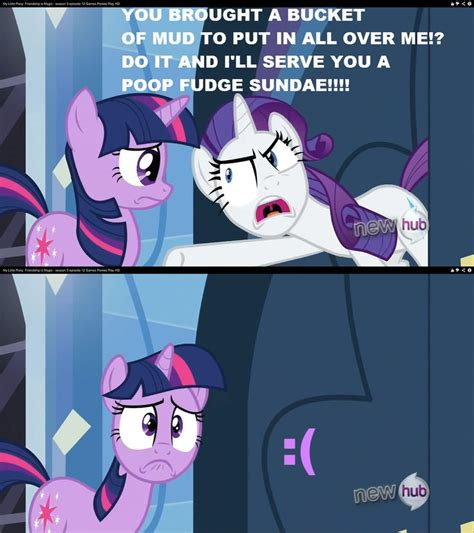 My Little Pony Meme - rarity being mean to twilight sparkle edit omg this pic is on google images 8d mlpfim