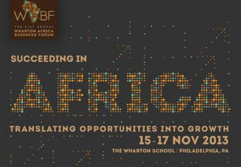 Wharton Mba Program Requirements by Join Us For The 2013 Wharton Africa Business Forum Mba