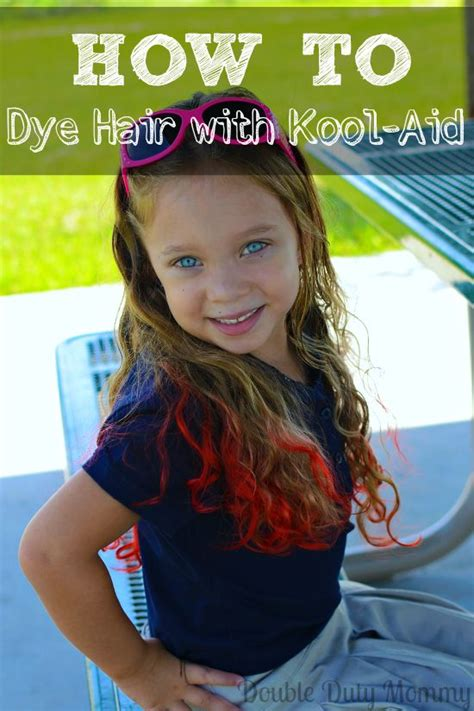 coloring hair with kool aid how to dye your hair with kool aid duty