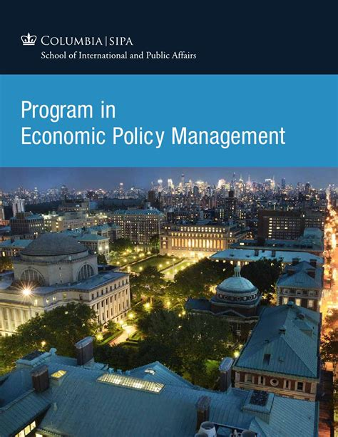 Columbia Mba Application Login by Program In Economic Policy Management Pepm By Columbia