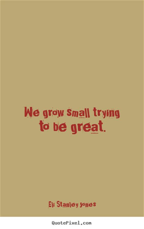 Small Quotes Great Small Quotes Quotesgram
