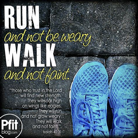 how to a to not run how to run and not be weary 187 pfitblog