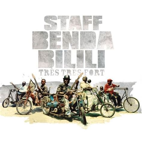 Staff Benda Bilili   Tres Tres Fort   Reviews   Album of